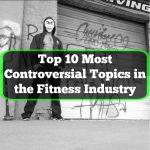controversial fitness topics