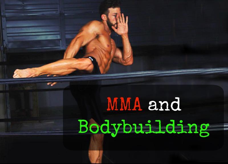 MMA and Bodybuilding