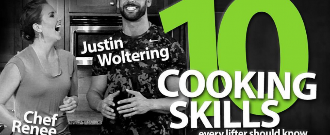 10 Cooking Skills Every Lifter Should Learn