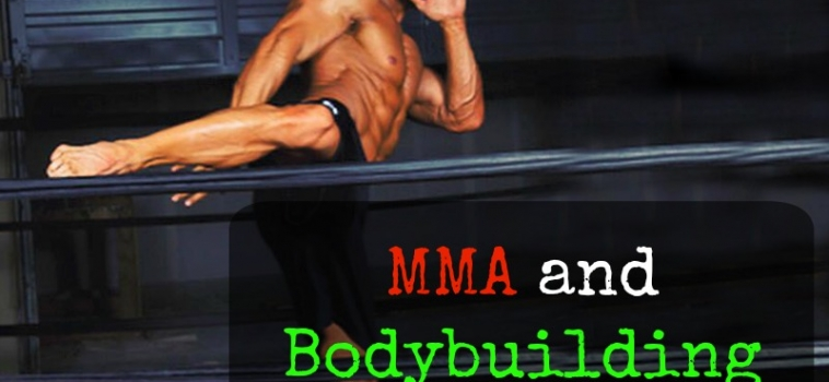 MMA and Bodybuilding